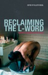 Reclaiming The L-word