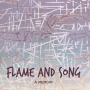 Flame and Song front cover