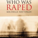 I'm the Girl Who Was Raped Spinifex